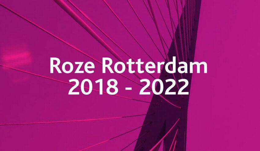 Roze Rotterdam 2018-2022
